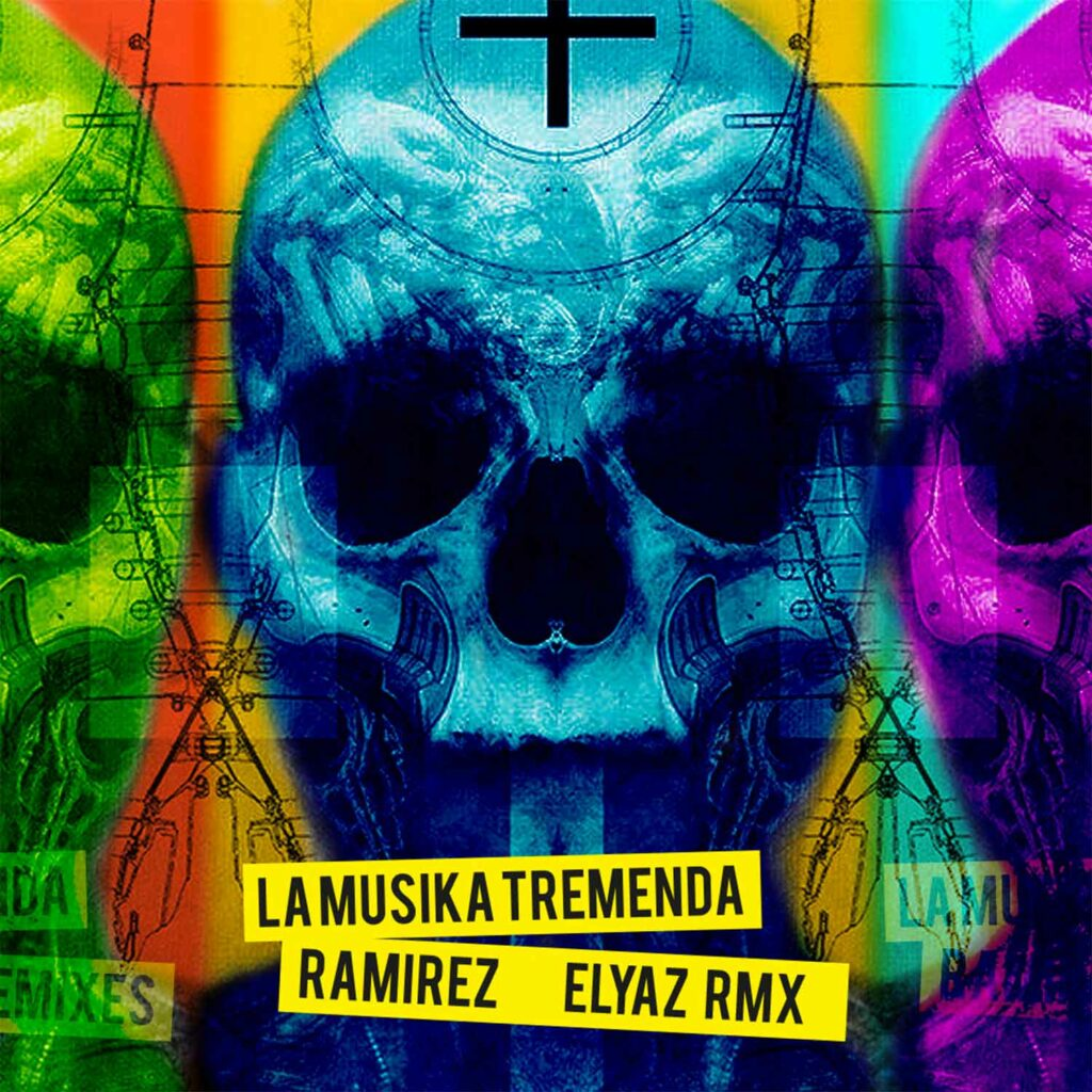 Ramirez - La Musika Tremenda (ELYAZ Remix) - cover pic
