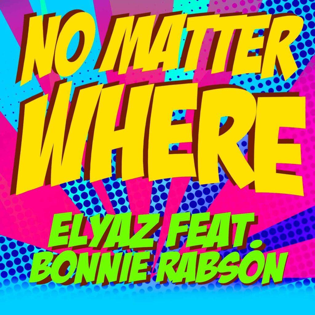 ELYAZ - No Matter Where (cover pic)