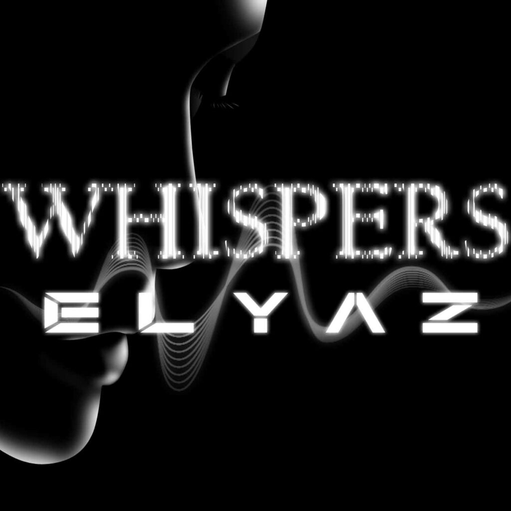 ELYAZ - Whispers (cover pic)