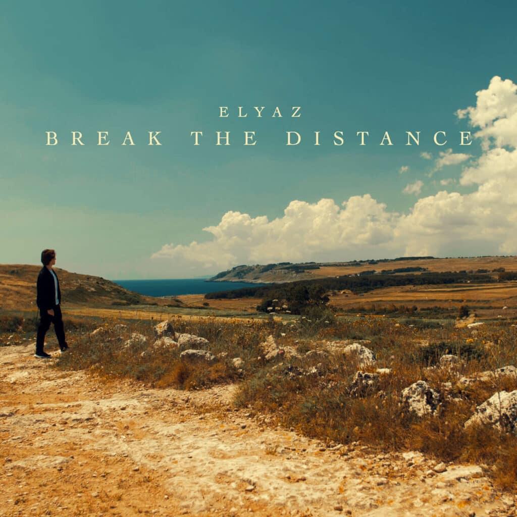 ELYAZ - Break the Distance (cover pic)