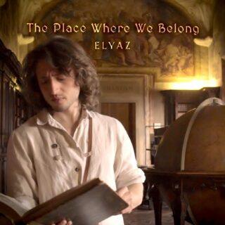 ELYAZ - The Place Where We Belong